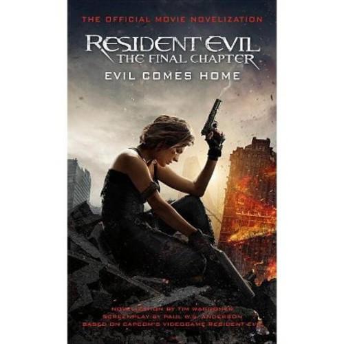 Resident Evil : The Final Chapter (Paperback) (Tim Waggoner)