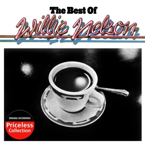 Willie Nelson - Willie Nelson: The Best Of