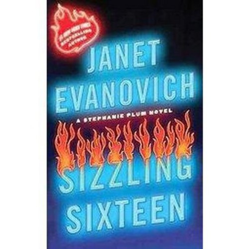 Sizzling Sixteen (Reprint) (Paperback) by Janet Evanovich