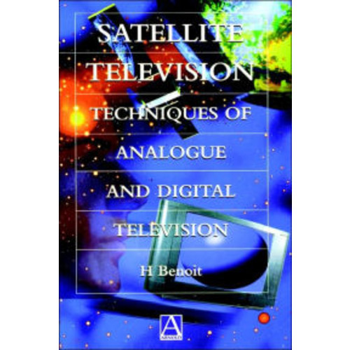 Satellite Television: Analogue and Digital Reception Techniques