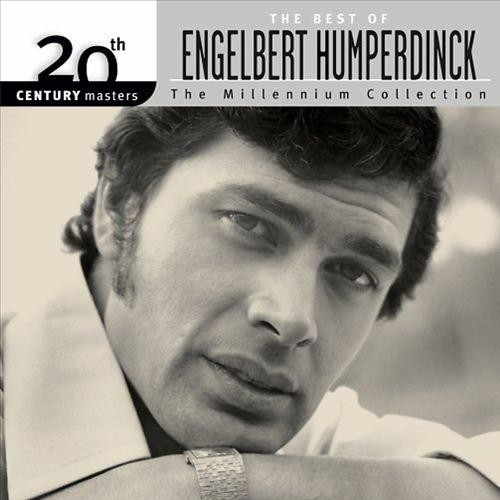 20th Century Masters: The Millennium Collection: The Best of Engelbert Humperdinck [CD]