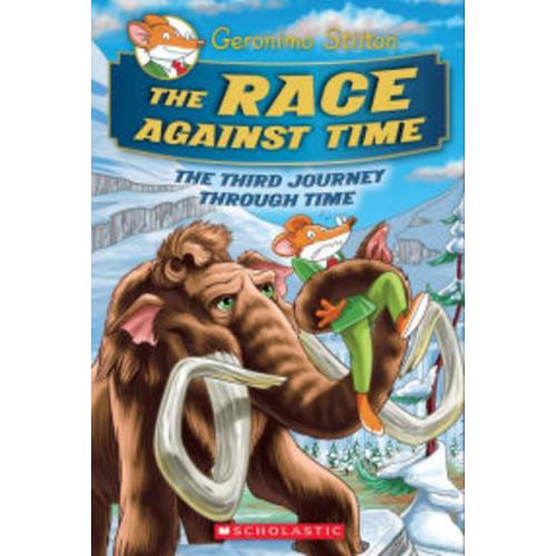The Race Against Time (Geronimo Stilton Journey Through Time Series #3)