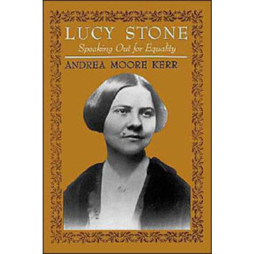 Lucy Stone: Speaking Out for Equality