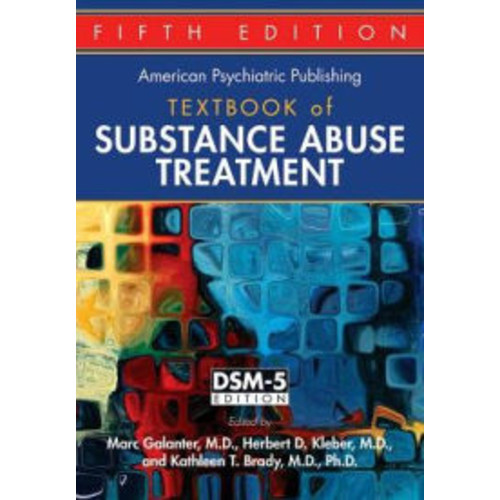 The American Psychiatric Publishing Textbook of Substance Abuse Treatment / Edition 5
