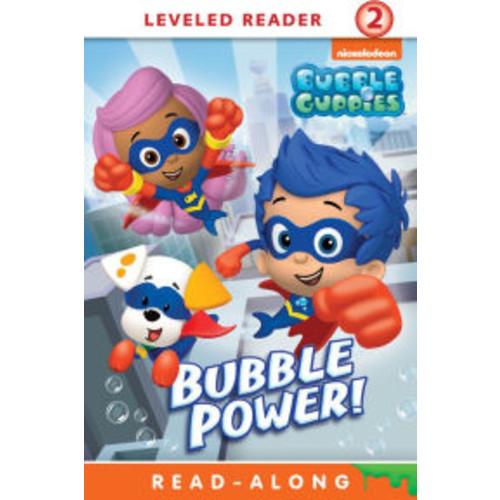 Bubble Power! (Bubble Guppies Series)