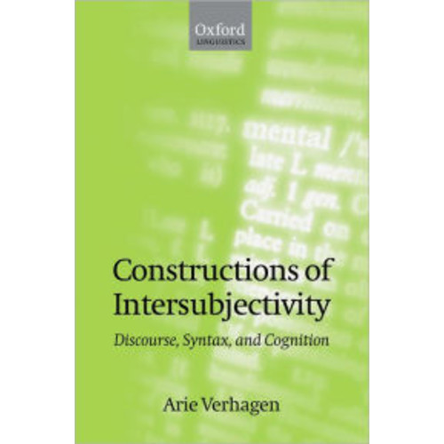 Constructions of Intersubjectivity: Discourse, Syntax, and Cognition