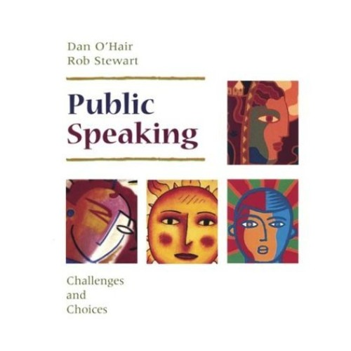 Public Speaking: Challenges and Choices