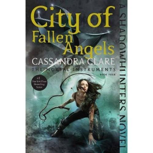 City of Fallen Angels (Reprint) (Paperback) (Cassandra Clare)
