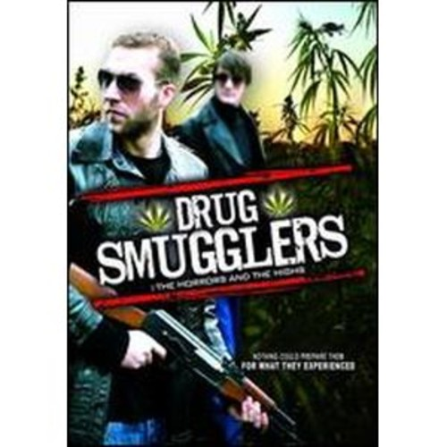 Drug Smugglers: The Horrors and the Highs 2