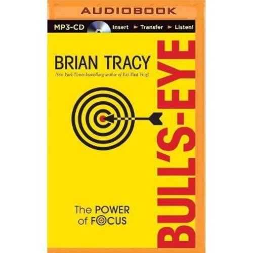 Bull's-Eye : The Power of Focus (Unabridged) (MP3-CD) (Brian Tracy)
