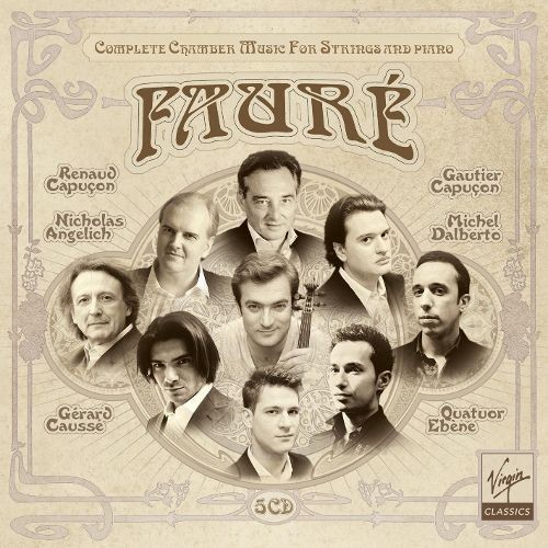 Faur: Complete Chamber Music for Strings and Piano [CD]