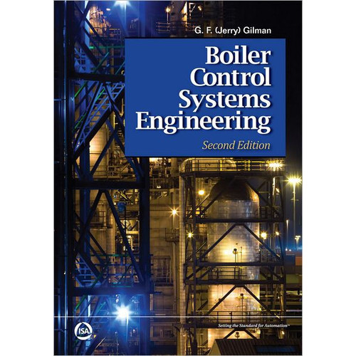 Boiler Control Systems Engineering, Second Edition / Edition 2