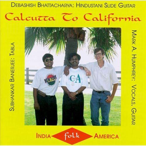 Calcutta to California [CD]