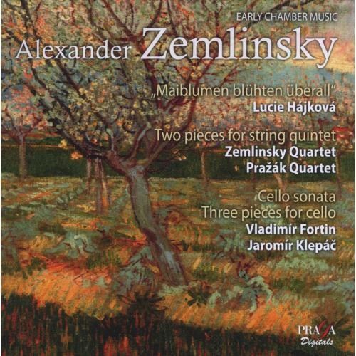 Alexander Zemlinsky: Maiblumen blhten berall; Two Pieces for String Quintet; Cello Sonata; Three Pieces for Cello [Super Audio Hybrid CD]