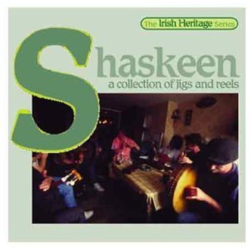 Shaskeen - Collection of Jigs and Reels