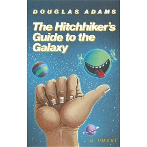Hitchhiker's Guide to the Galaxy (Anniversary) (Hardcover) (Douglas Adams)