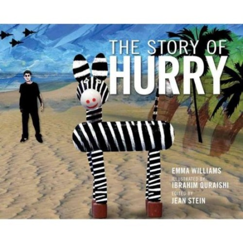 Emma Williams; Ibrahim Quraishi The Story of Hurry
