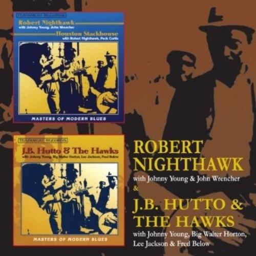 Robert Nighthawk/J.B. Hutto & the Hawks [CD]