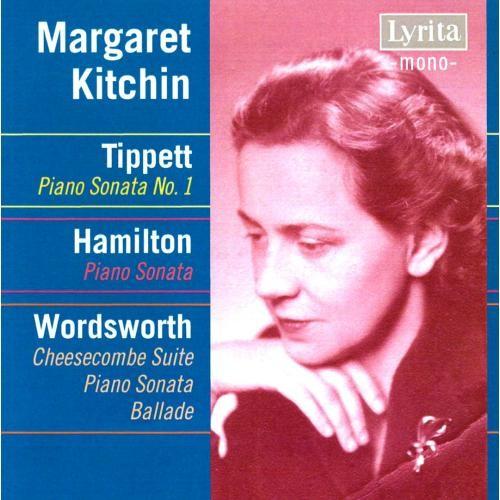 Tippett: Piano Sonata No. 1; Hamilton: Piano Sonata; Wordsworth: Cheesecombe Suite; Piano Sonata; Ballade [CD]