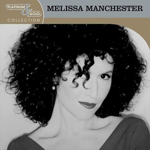 Melissa Manchester: Platimun & Gold Collection