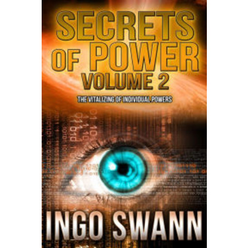 Secrets of Power Volume 2: The Vitalizing of Individual Powers