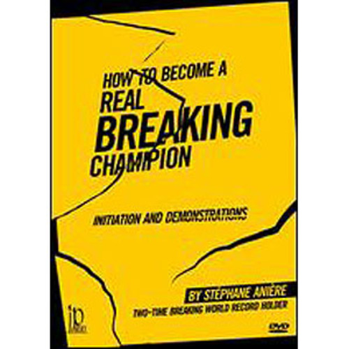How To Become A Martial Arts Real Breaking Champion: Initiation And Demonstrations