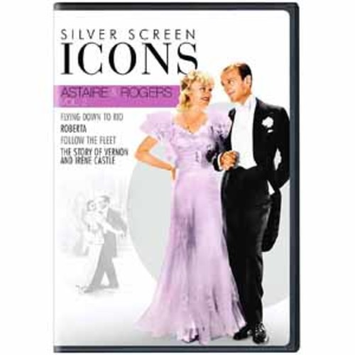 Silver Screen Icons: Astaire & Rogers, Vol. 2 [DVD]