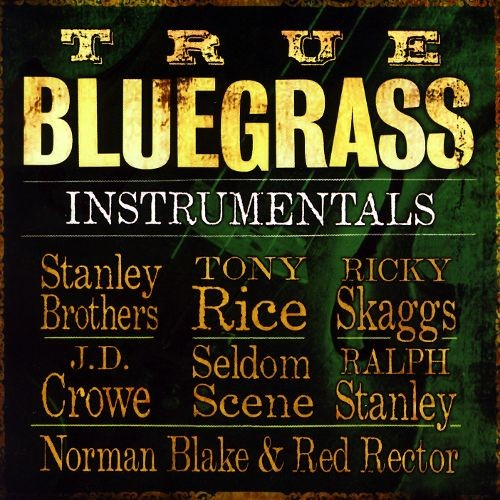 True Bluegrass Instrumentals [CD]