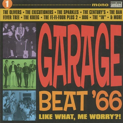 Garage Beat '66, Vol. 1: Like What, Me Worry?! - CD - Various