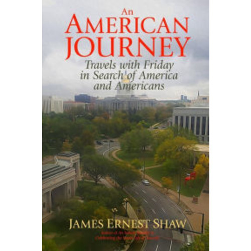 An American Journey: Travels With Friday in Search of America and Americans