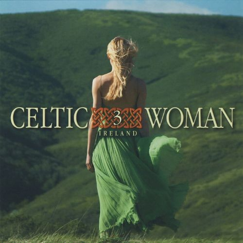 Celtic Woman, Vol. 3 [CD]