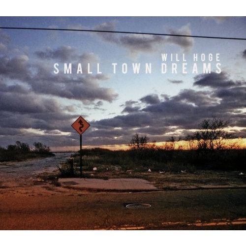 Small Town Dreams [CD]