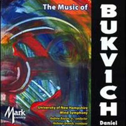 The Music of Daniel Bukvich By Nicholas Orovich (Audio CD)