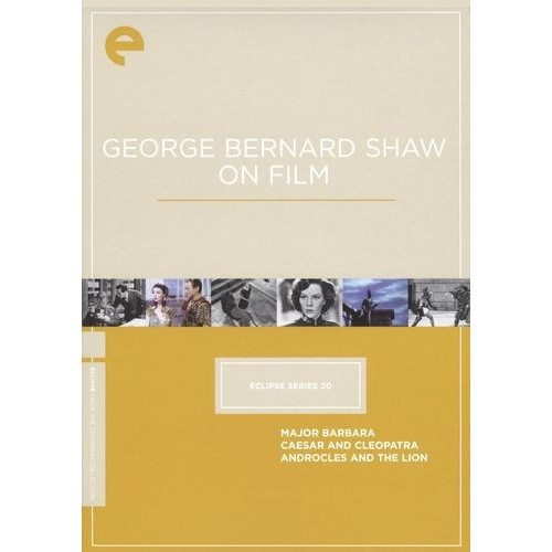 George Bernard Shaw on Film - Eclipse Series 20: (Major Barbara / Caesar and Cleopatra / Androcles and the Lion)