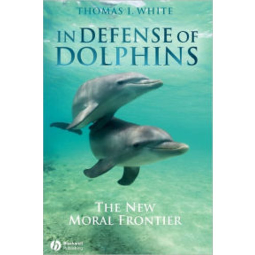 In Defense of Dolphins: The New Moral Frontier / Edition 1