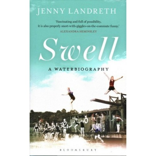 Swell : A Waterbiography (Hardcover) (Jenny Landreth)