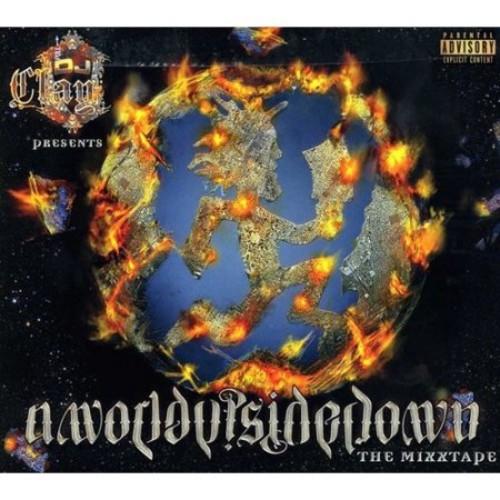 A World Upside Down: The Mixtape [CD] [PA]