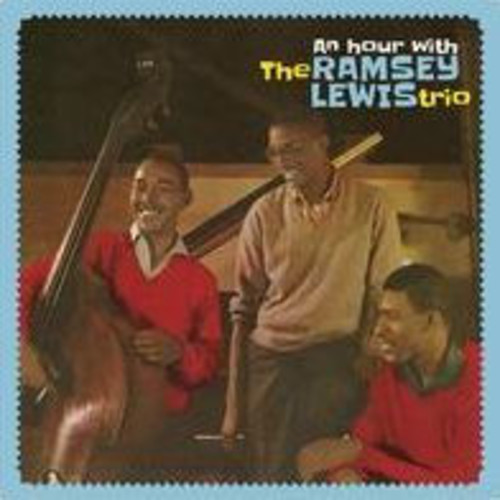 An Hour with the Ramsey Lewis Trio