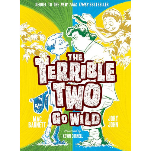 The Terrible Two Go Wild (Terrible Two Series #3)