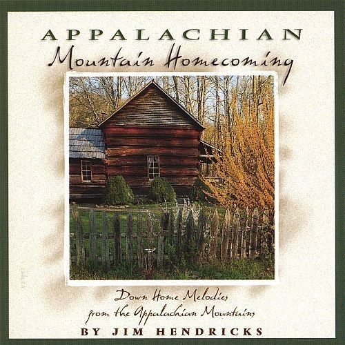 Appalachian Mountain Homecoming: Down Home Melodies From the Appalachia [CD]