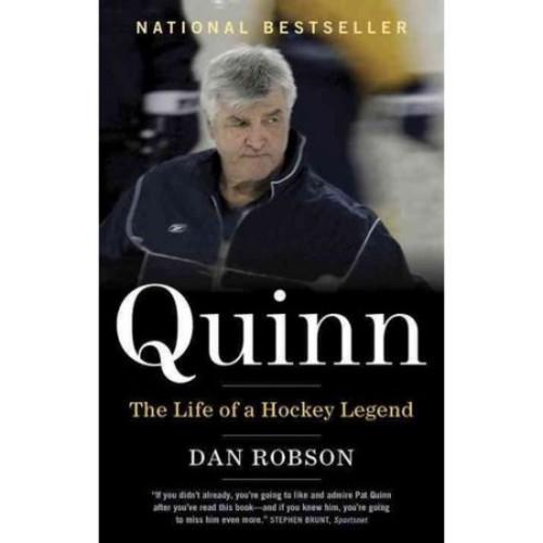 Quinn : The Life of a Hockey Legend