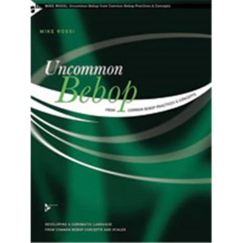 Alfred Uncommon Bebop From Common Bebop Practices & Concepts (LFR4094)