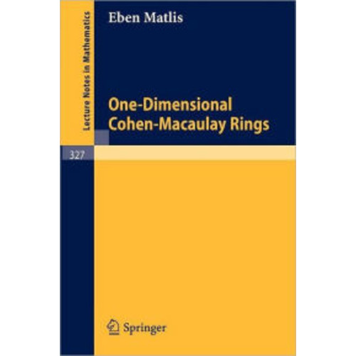 One-Dimensional Cohen-Macaulay Rings / Edition 1