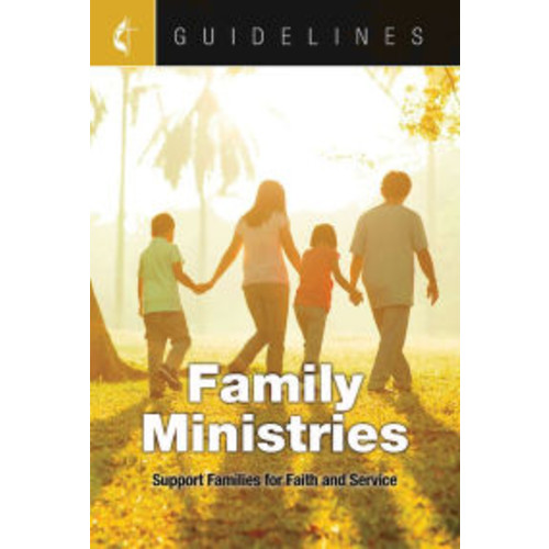 Guidelines Family Ministries: Support Families for Faith and Service