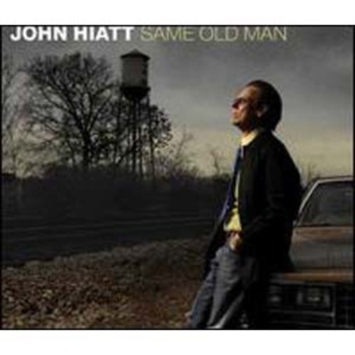 Same Old Man John Hiatt Audio Compact Disc