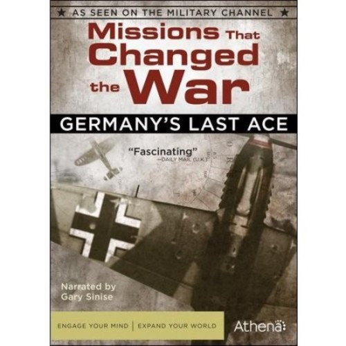 Missions That Changed the War: Germany's Last Ace [DVD]