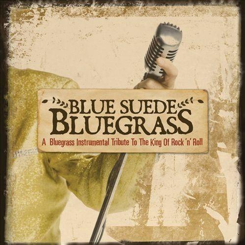 Blue Suede Bluegrass [CD]