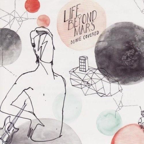 Life Beyond Mars: Bowie Covered [LP] - Various - VINYL