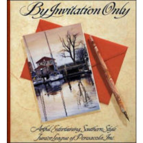 By Invitation Only: Artful Entertaining Southern Style