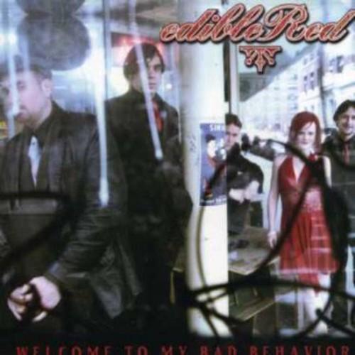 Welcome to My Bad Behavior [CD]